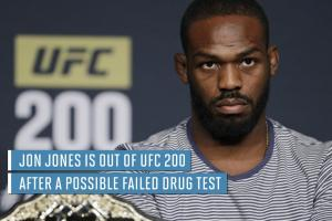 Jon Jones out of UFC 200 for possibly doping