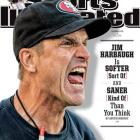 "Sports Illustrated senior writer Austin Murphy profiles the 49ers' fiery head coach in this week's issue of SI, detailing the ways in which Harbaugh is ""softer"" and ""saner"" than you think."