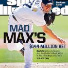Why would a man turn down $144 million? In this week's cover story, that's the question Albert Chen asked Max Scherzer, who rejected a lucrative extension offer from the Detroit Tigers.