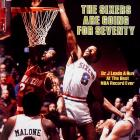 Moses Malone and Julius Erving combined for 45.9 points per game in a season that not only featured a 14-game winning streak, but also an NBA championship.