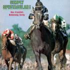 Derby winner and SI coverboy Spectacular Bid was a 1-to-10 favorite before winning the Preakness.