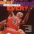 Dennis Rodman records his 10,000th career rebound. 'The Worm' would retire with 11,954 rebounds and 6,683 total points.