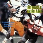 Riding high on a 22-game winning streak, top-ranked Nebraska lost to the Miami Hurricanes in one of the most storied games in NCAA history. Cornhuskers coach Tom Osborne opted to go for a two-point conversion attempt with the score 31-30 in the closing seconds. Safety Ken Calhoun deflected the pass intended for Irving Fryar, giving Miami the win and its first national title.