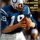 He's on the short list for the game's greatest quarterbacks. Unitas was the first passer to throw for 40,000 yards and was the quarterback selected for the NFL's All-Time team as voted by the Pro Football Hall of Fame voters in 2000.  Runner-up: Lance Alworth  Worthy of consideration: Bernie Kosar