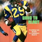An electrifying open-field runner, Dickerson ran for an NFL-record 2,105 yards in 1984 and gained 1,800 or more rushing yards in three of his first four seasons. He was inducted into the Pro Football Hall of Fame in 1999.  Runner-up: Alex Webster  Worthy of consideration: Joseph Addai, Hanford Dixon, Albert Lewis (Kansas City), Sam Madison