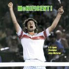 Three months after their classic Wimbledon final, John McEnroe and Bjorn Borg stage one of the greatest U.S. Open finals. McEnroe fends off a Borg comeback to win his second consecutive title, 7-6, 6-1, 6-7, 5-7, 6-4.