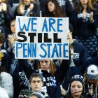 Despite differing opinions, the Penn State community has drawn together in the wake of scandal, as this sign suggests.