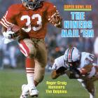 Running back Roger Craig on the cover of SI following the 49ers second championship, a 38-16 beat down of Dan Marino's Miami Dolphins in Super Bowl XIX. San Francisco finished its dominant season with an 18-1 record --  the first team in NFL history to reach the 18-win mark.