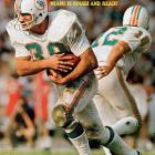 He defined punishing running for the great Miami teams of the 1970s. Csonka was a three-time All-Pro and the MVP in Super Bowl VIII. His career totals: 8,081 yards rushing, 106 receptions and 68 touchdowns.   Runner-up:   Hugh McElhenny    Worthy of consideration:   Sam Cunningham, Steven Jackson