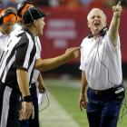 The Denver head coach was fined $25,000 along with defensive coordinator Jack Del Rio for continued abrasive treatment of the officials during Denver's Week 2 game against the Atlanta Falcons. Fox and Atlanta coach Mike Smith were seen actively voicing their displeasure throughout the game, but only Fox was fined. Del Rio was also punished for his brash behavior.
