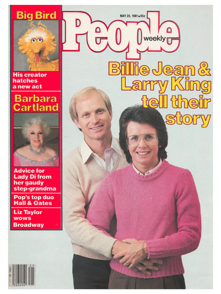 Billie Jean King (May 25, 1981): The tennis star and her then-husband spoke out in a cover story.
