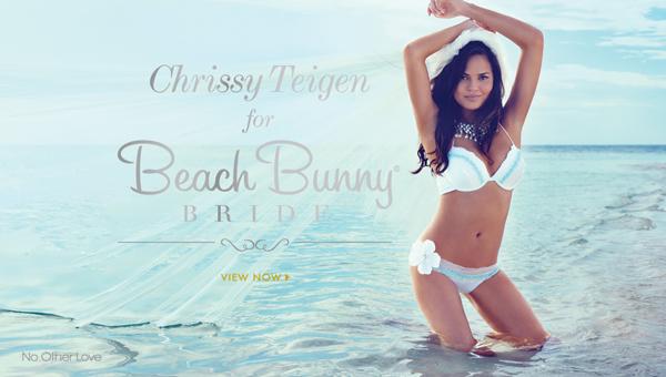 Chrissy Teigen for Beach Bunny Bride, 2013