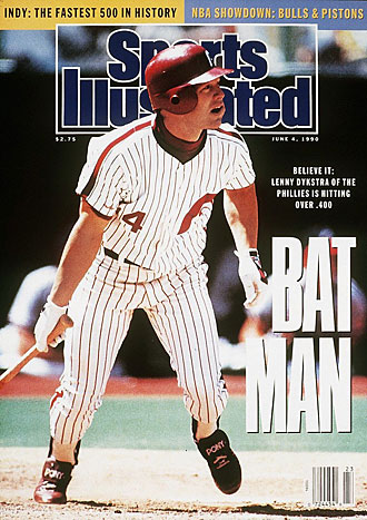 Lenny Dykstra was hitting .418 on June 4, 1990, the date he landed SI's cover, but he started dropping immediately, finishing at .325.