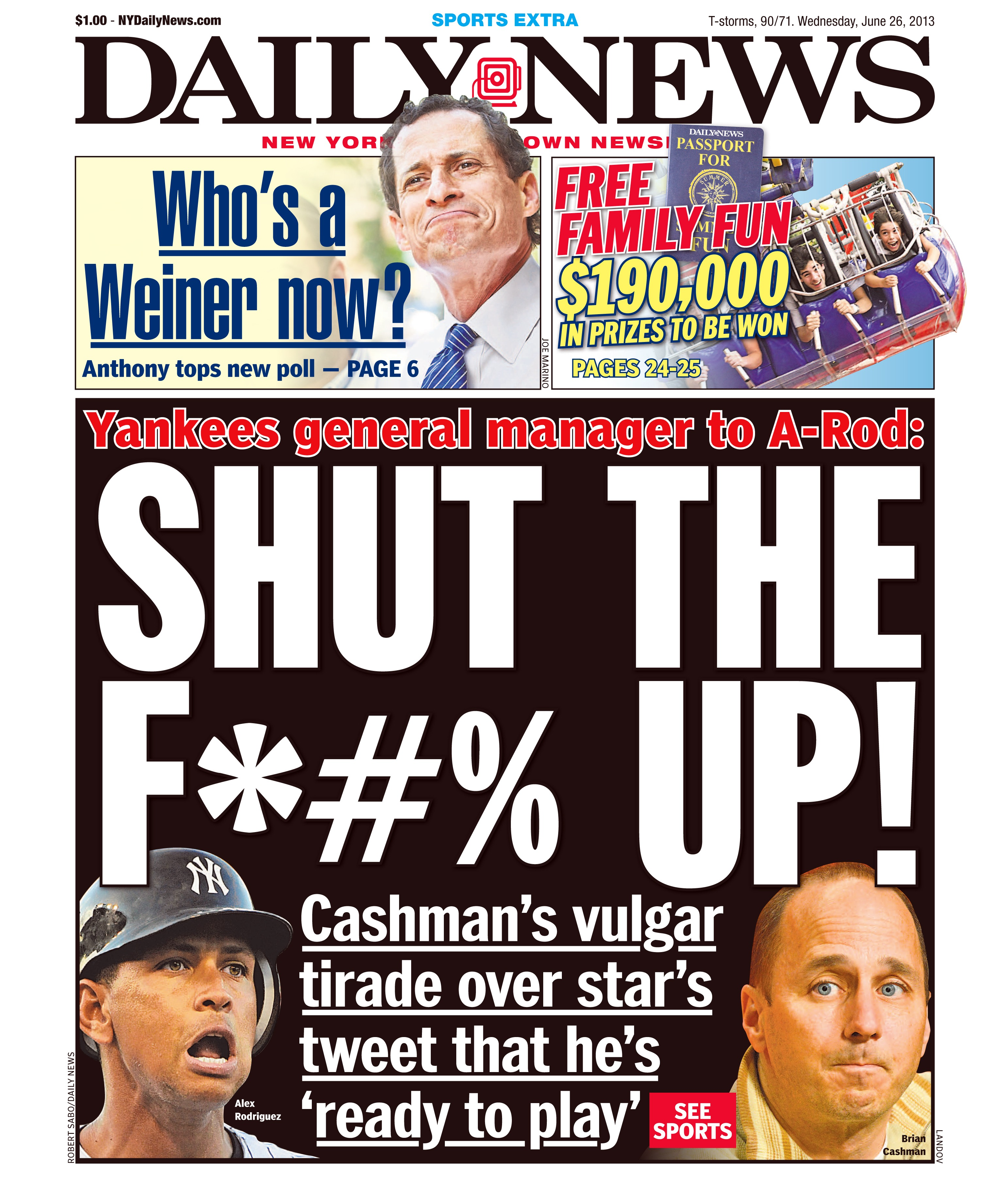 Cashman's tirade against Alex Rodriguez was front-page news and perfect tabloid fodder.