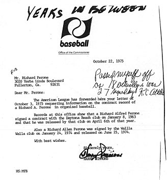 "On a 1975 letter from the commissioner's office detailing the dates he was under contract, Pohle wrote ""Passed myself off as 18 actually was 27 signed by K.C. Athletics."""