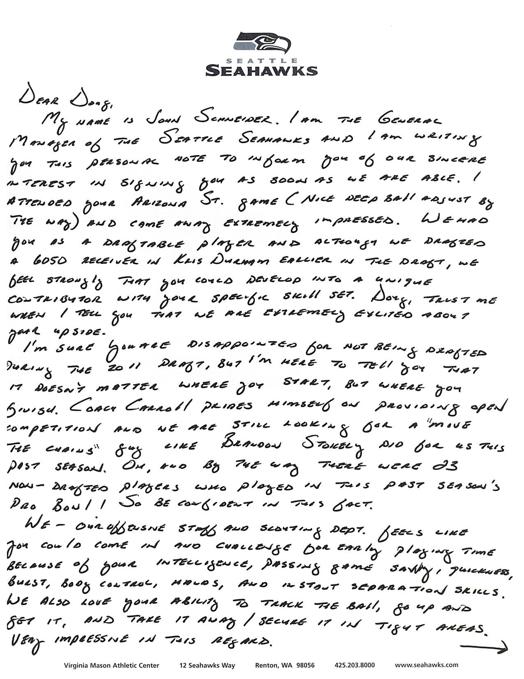 doug baldwin s letter from seahawks gm john schneider com after baldwin went undrafted in 2011 seahawks general manager john schneider sent baldwin the following handwritten note outlining seattle s philosophy