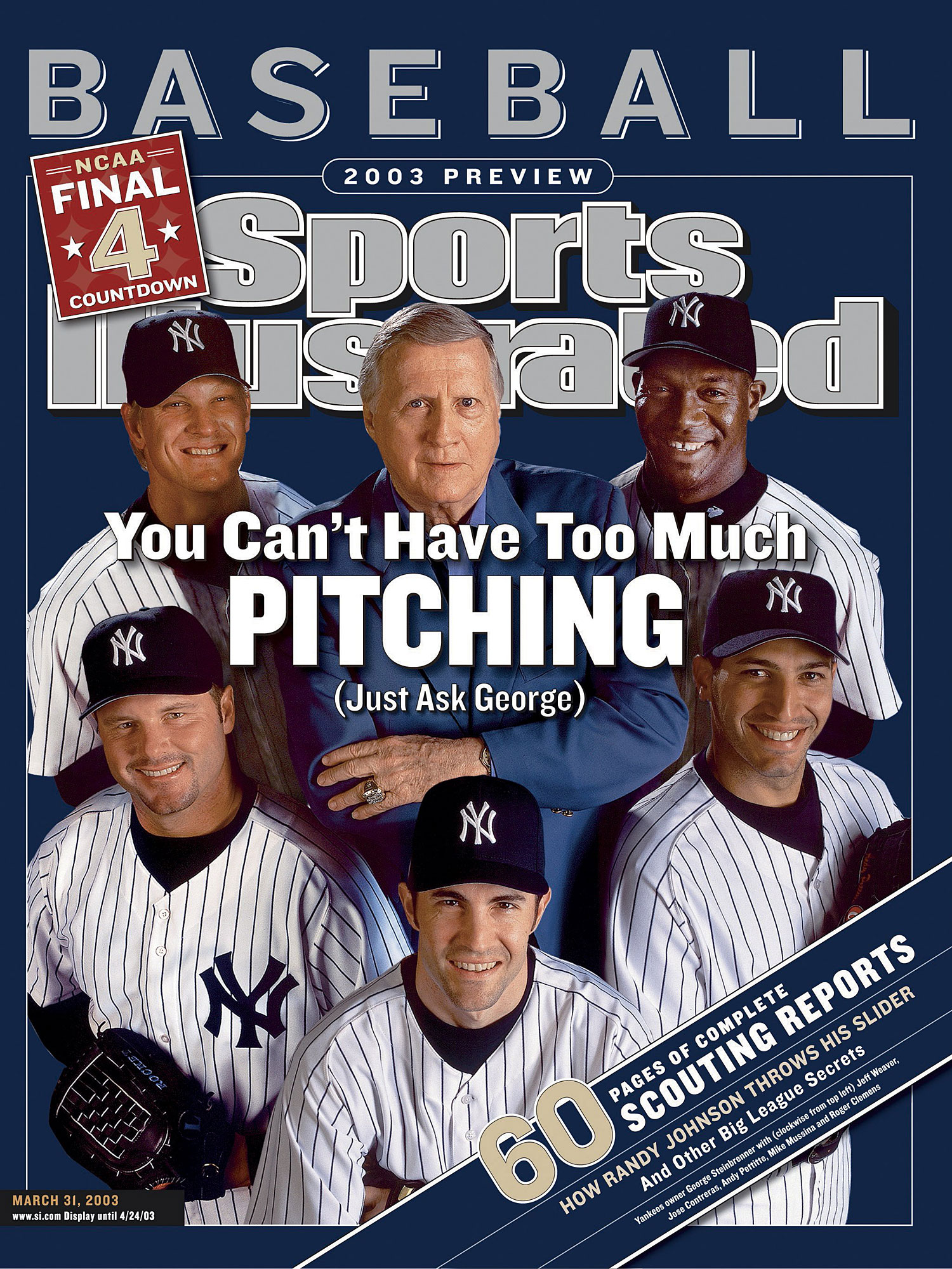 Roger Clemens, Mike Mussina, Jose Contreras, Jeff Weaver, Andy Pettitte, George Steinbrenner, New York Yankees