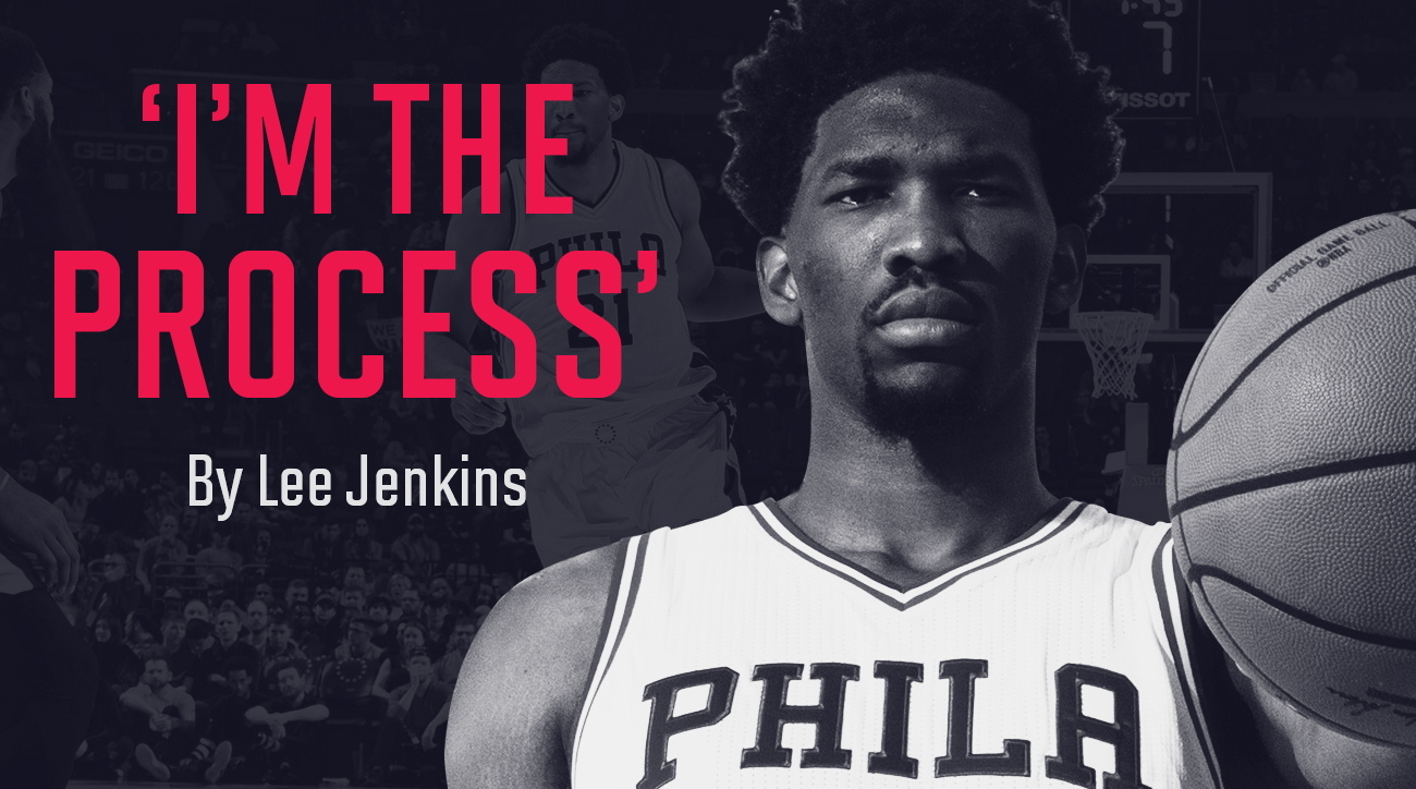 76ers' Joel Embiid: I'm The Process | SI.com