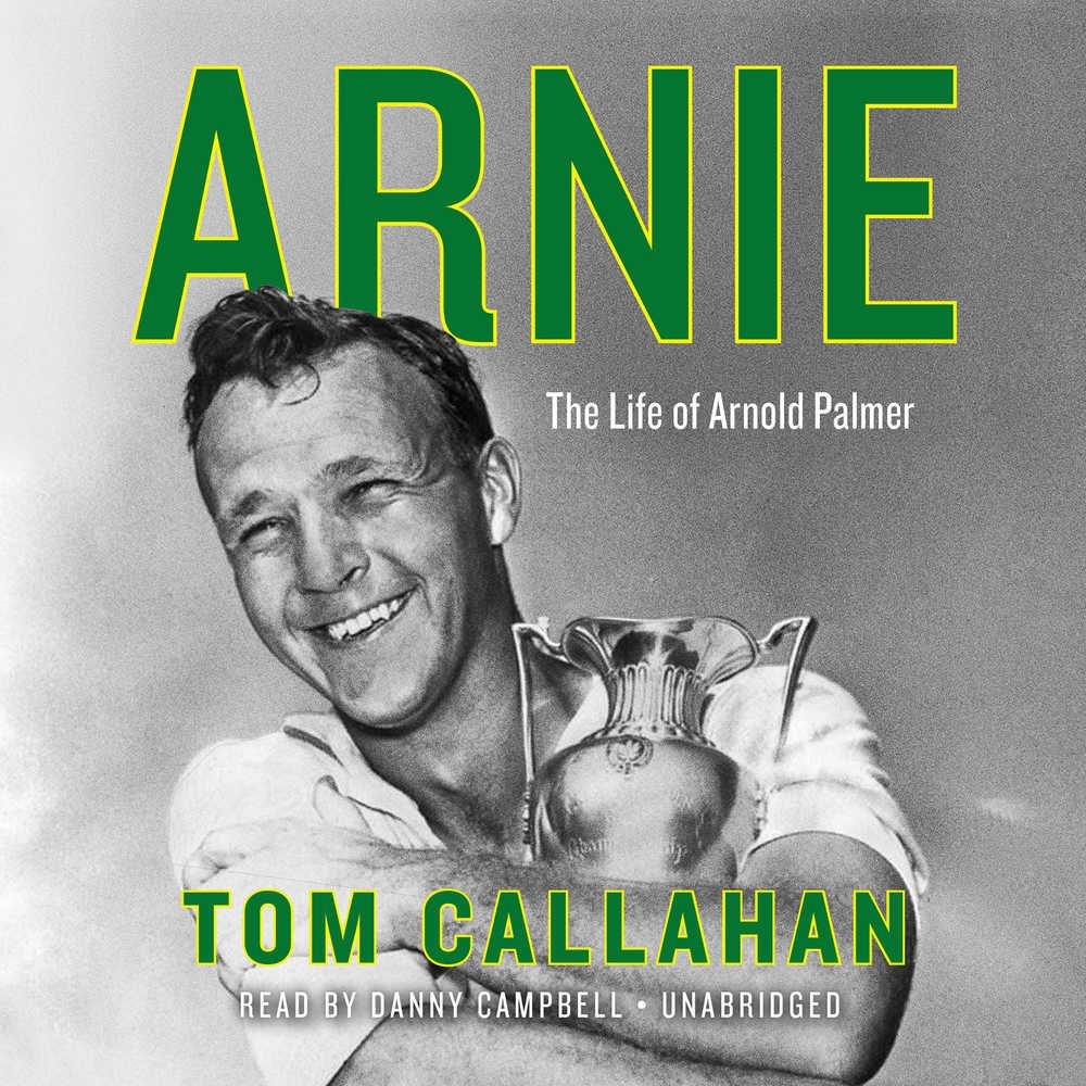 "The latest Arnold Palmer biography titled ""Arnie."""