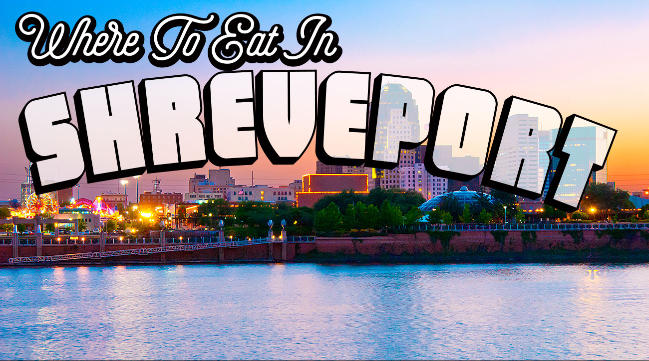 Where to eat in Shreveport