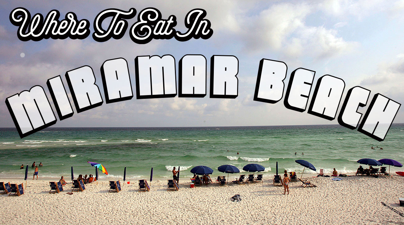 Where to eat in Miramar Beach