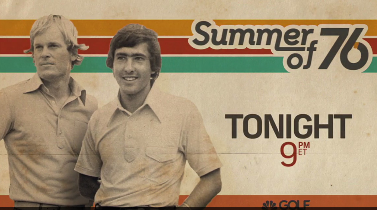 """Watch the """"Summer of '76"""" documentary tonight on Golf Channel."""