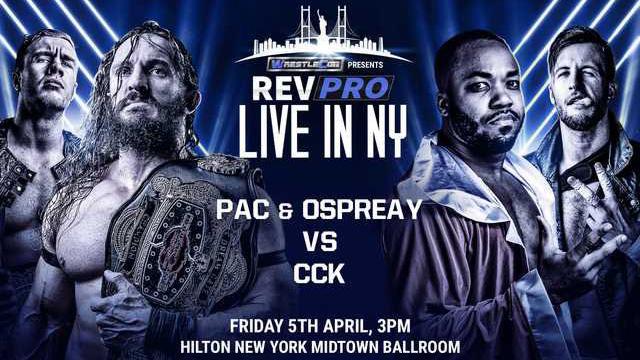 RevPro Wrestling: UK promotion comes to New York for WrestleMania show
