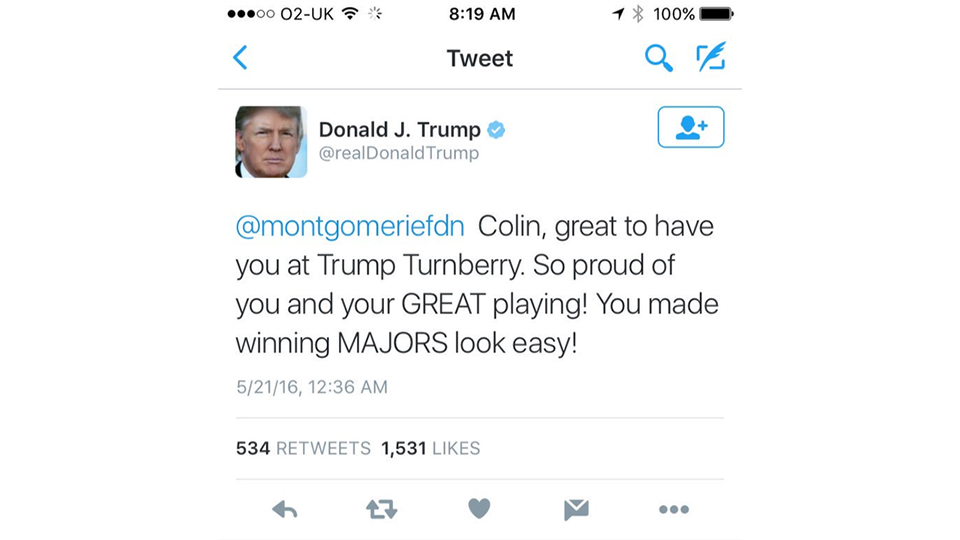Donald Trump congratulated Colin Montgomerie on his major-winning play...only Monty has never won a major. The tweet has since been deleted.