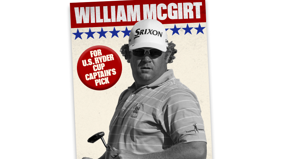 Should Will McGirt have a spot in the Ryder Cup ring? We've made the case.