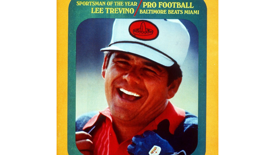 Lee Trevino was named Sports Illustrated Sportsman of the Year in 1971.