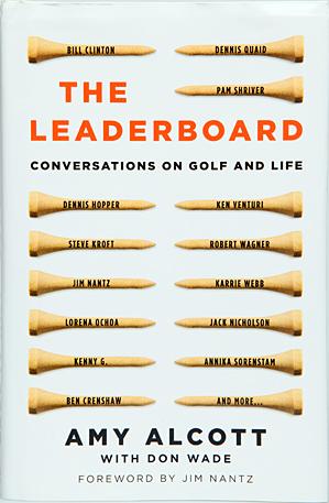 Amy Alcott's new book, <i>The Leaderboard</i> (Atria Books, $23).