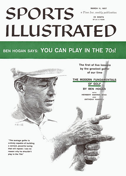 "Hogan was on the cover of Sports Illustrated again in 1957 for the start of his series of golf lessons, ""The Modern Fundamentals of Golf."" The articles, written with Herbert Warren Wind, were released as a book that became a classic of golf instruction. (See the series here.)"