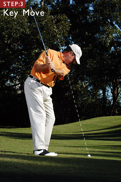 KEY MOVE                           STEP 3                           In your transition, drop your hands down and toward your body so that your swing plane flattens out (good practice for your full swing, too).