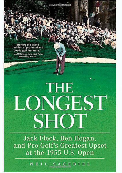 The Longest Shot: Jack Fleck, Ben Hogan, and Pro Golf's Greatest Upset at the 1955 U.S. Open                       $17.15, amazon.com                       All these years later, we still marvel at the improbability of a municipal pro from Iowa catching the mighty Hogan on the final hole of regulation and then prevailing in a playoff. The Fleck saga would be golfing fantasy if it weren't, in fact, so terrifically real; Neil Sagebiel's scrupulously reported book chronicles it with verve.