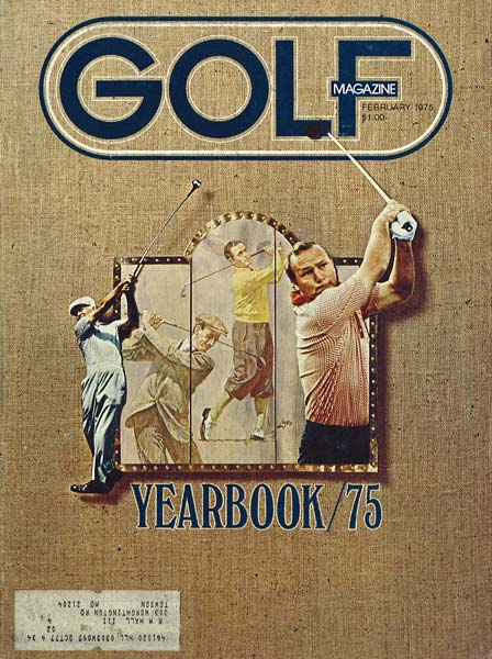 Arnold Palmer, GOLF Magazine, February 1975