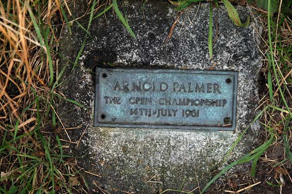 En route to his British Open win at Royal Birkdale, Arnold Palmer lashed a six-iron to the 15th green from a ghastly lie in the rough. A plaque still marks the spot.