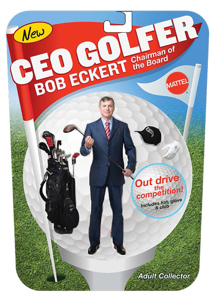 "No. 1 Toy Titan: Robert A. Eckert                           ""My mother taught me to be humble, and there is nothing more humbling than yanking a brand new Titleist into the woods or putting a three-footer two feet past the hole.""                                                      Robert A. Eckert, 57, has been the chairman and CEO of Mattel since 2000."