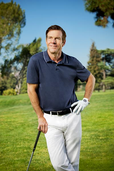 """I got down to a 1-handicap. I don't play                       enough now. I'm down to once a day.""                                                                     Dennis Quaid has appeared in                       more than 50 films. His next movie,                       Soul Surfer, comes out in 2011."