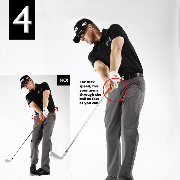 "It's the only way to create the speed your swing needs.""Swinging the club faster only happens when you swing your arms faster. The trick is doing it at the right moment.Once you've leaned into the shot like in No. 3, go after the ball as hard as you can with your arms and hands. This has been my No. 1 swing key for many years — once I perfected it, I started blowing my irons and woods past players twice my size. Just make sure you don't fire your arms before leaning toward the target or you'll risk swinging off plane."""