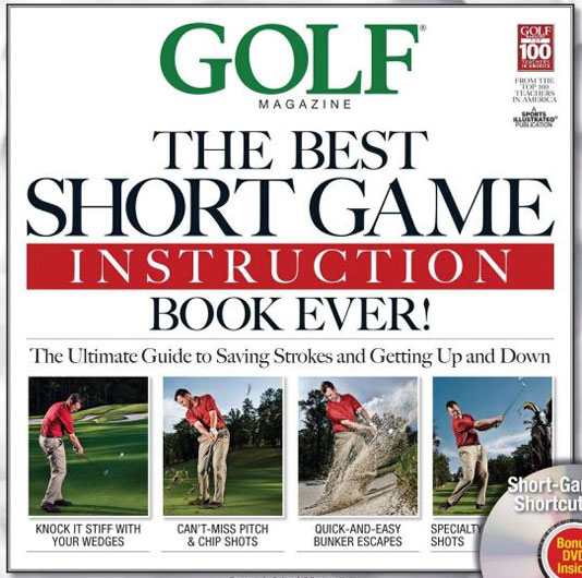 Learn from the best of the best. Golf Magazine's Top 100 Teachers share all their secrets to improve your short game in Golf Magazine's latest instruction manual. Learn more on Amazon.com.