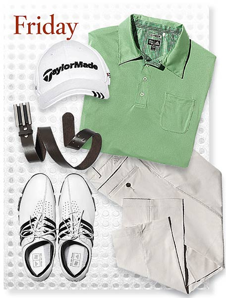 Friday SHIRT: Solid Pocket polo ($65) PANTS: ClimaCool SHOES: Tour 360 LTD CAP: TaylorMade Tour BELT: Trophy