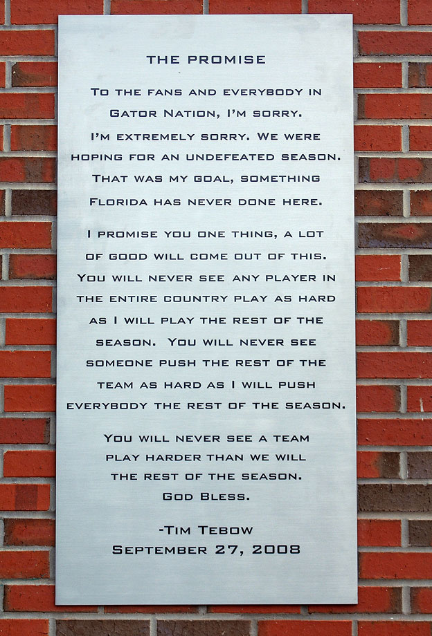 Following Florida's loss to Mississippi, Tim Tebow made this statement to the media. The Gators' put the inspirational words on a plaque outside the football offices and went on to win the 2009 national championship.