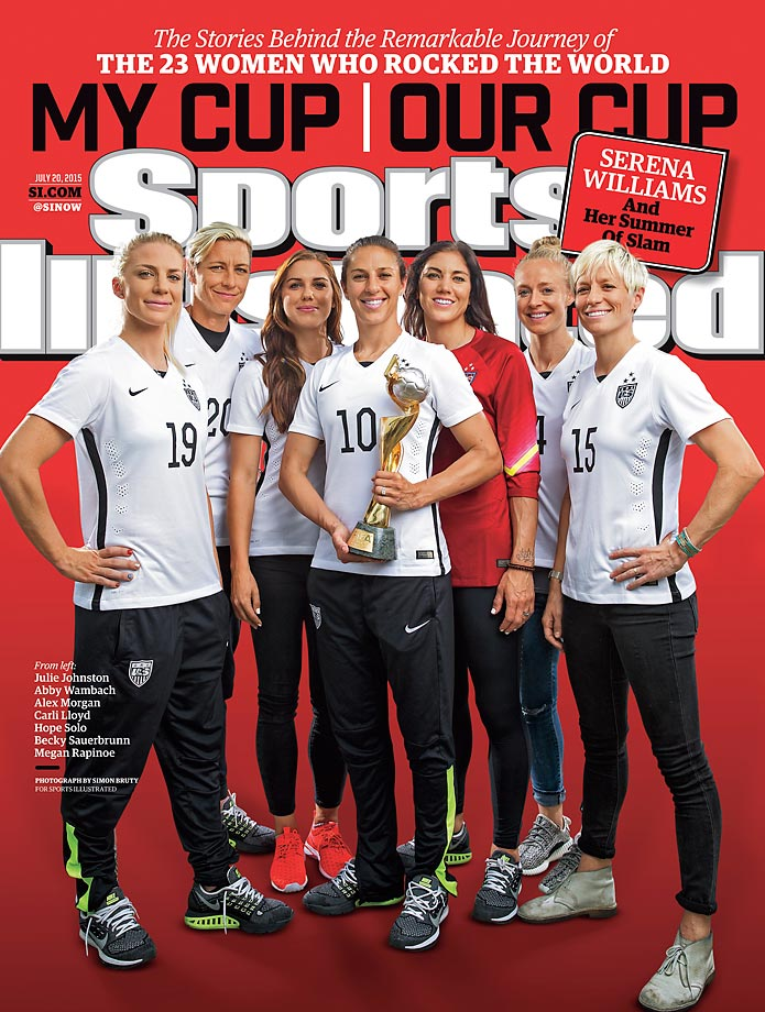 July 20, 2015 | Julie Johnston, Abby Wambach, Alex Morgan, Carli Lloyd, Hope Solo, Becky Sauerbrunn and Megan Rapinoe of the U.S. Women's National Team appear on one of 25 different SI covers this week. The other 24 covers honor each individual player and coach Jill Ellis.
