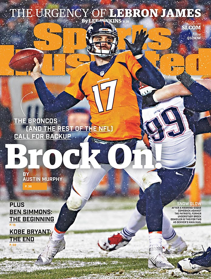 December 7, 2015 | Two games after replacing the injured Peyton Manning as Denver's quarterback, Brock Osweiler lands on a regional cover of SI on the strength of victories over Chicago and undefeated New England.