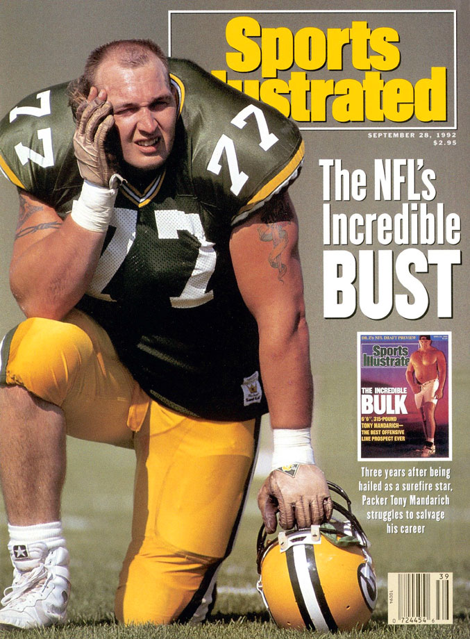 While his Michigan State coaches were saying Mandarich was the perhaps the best blocker the game had yet seen, opposing players and coaches were sniping about his alleged steroid use. The All-American could have proven the detractors wrong when the Packers took him with the No. 2 pick in the 1989 draft, but in the end, Mandarich was a jacked-up muscle freak who loved to pump iron, but tended to wilt when facing the NFL's best pass-rushers. He didn't have the strength and footwork for the next level, and he was indeed juiced up, which he admitted in 2008. After the Packers cut him in 1992, he spent time in rehab and finished his NFL career in a credible fashion with the Colts from 1996–98. A journeyman at best, Mandarich is perhaps the league's most prominent cautionary tale when it comes to pre-draft hype.