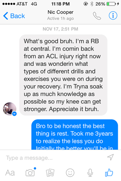 Cooper received texts messages from Central Washington running back, Nic Cooper, who was also rehabbing from an ACL injury.