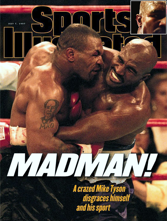In the most famous biting incident in sports history, Mike Tyson took a chunk of Evander Holyfield's ear during the third round of their June 1997 heavyweight match. Tyson was disqualified and fined $3 million.