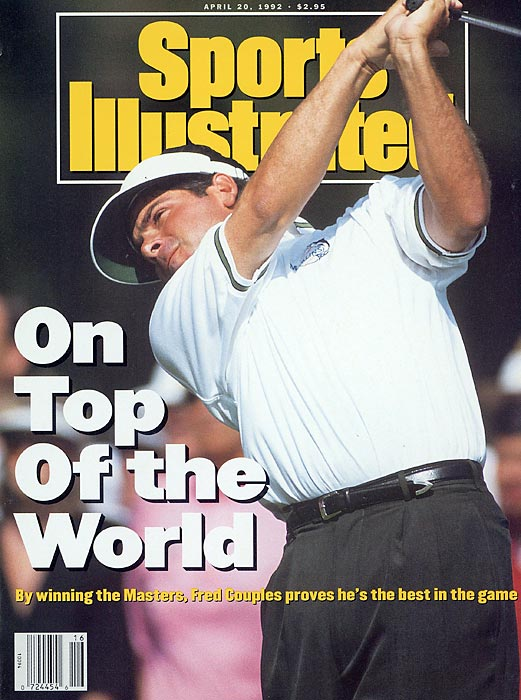 Fred Couples landed on the cover of Sports Illustrated after his Masters victory in '92. It's the only major title of his career.