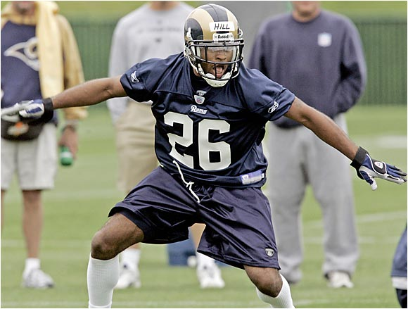 Hill might have done just fine at Rams minicamp, but wait until veterans like Torry Holt and Isaac Bruce arrive. Hill should face his toughest assignments in practice. Even though he is a first-round pick, Hill still has to beat out several veterans to earn a starting spot on this team.
