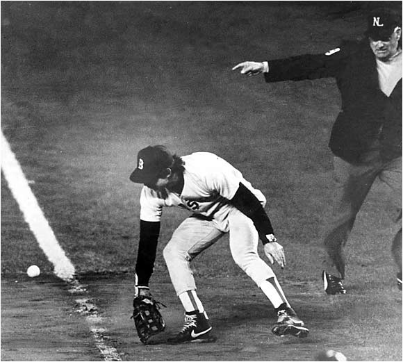 If the Red Sox had won Game 7 against the New York Mets, no one would have recalled Bill Buckner's gaffe in Game 6. But they didn't, so the image of the first baseman allowing Mookie Wilson's squibber to dribble through his legs as Ray Knight ran home with the winning run will forever be remembered. Boston had been up a pair of runs and were a strike away from winning the World Series before the collapse.